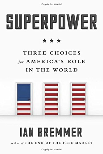 Superpower By President Ian Bremmer