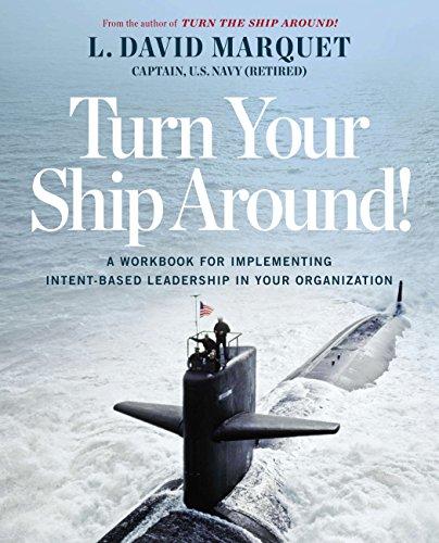 Turn Your Ship Around By David Marquet