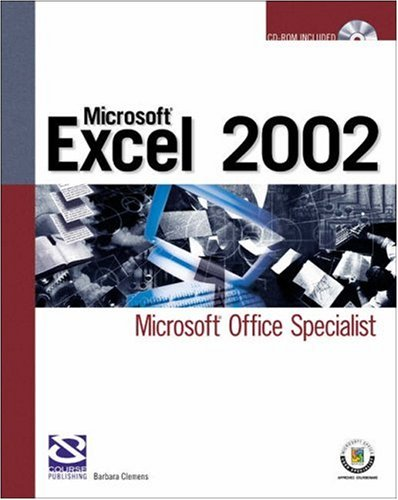 Preparing for MOUS Certification for Microsoft Excel 2002 In a Weeekend By Jeenifer Fulton