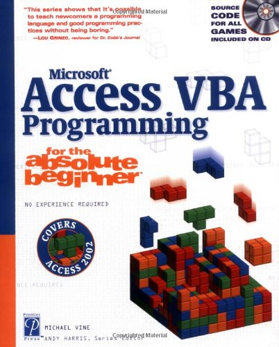 Access VBA Programming for the Absolute Beginner by Michael Vine
