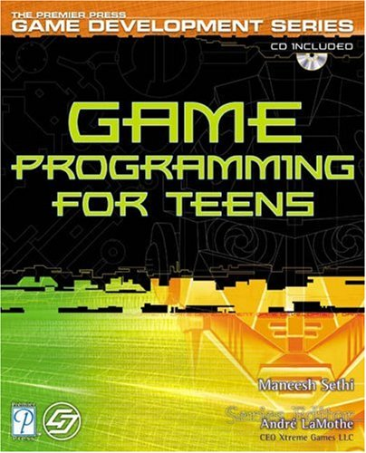 Game Programming for Teens (Premier Press Game Development) By Premier Development