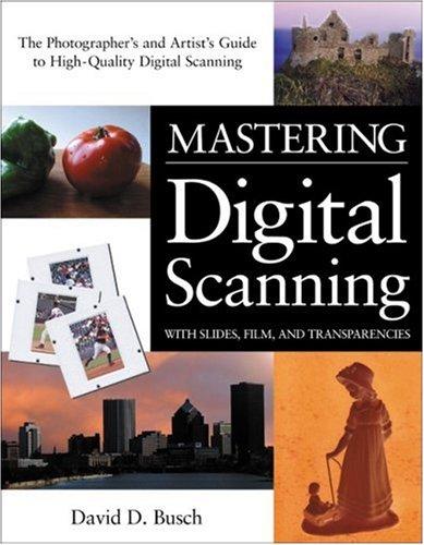 Mastering Digital Scanning By Busch