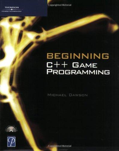 Beginning C++ Game Programming By Michael Dawson