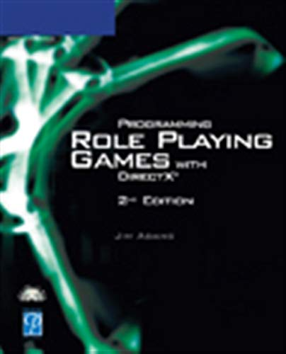 Programming Role Playing Games with DirectX By Jim Adams