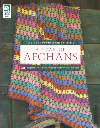 A Year of Afghans By Kara Warner