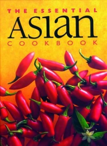 Essential Asian Cookbook By Wendy Stephens