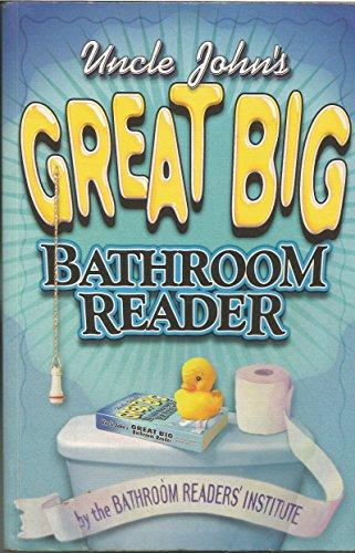 Uncle John S Great Big Bathroom Reader Uk Edition Uncle