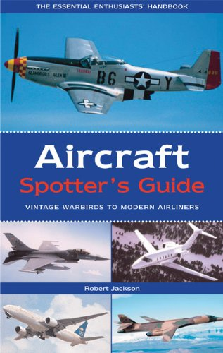 Aircraft Spotter's Guide By Robert Jackson (Boston University)