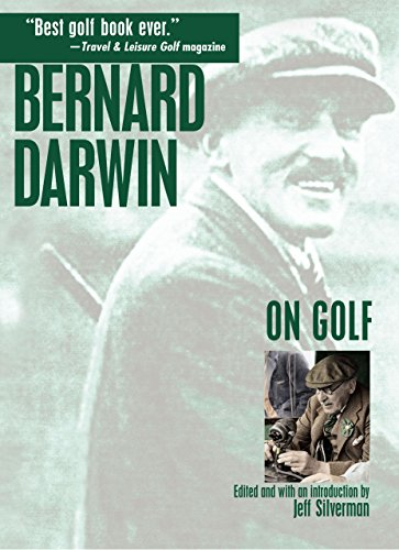 Bernard Darwin on Golf von Bernard Darwin