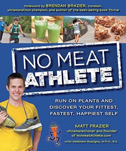 No Meat Athlete By Matt Frazier