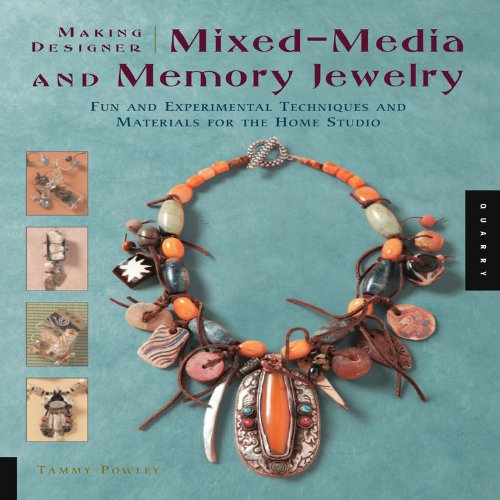 Making Designer Mixed-media and Memory Jewelry By Darlene Bruce