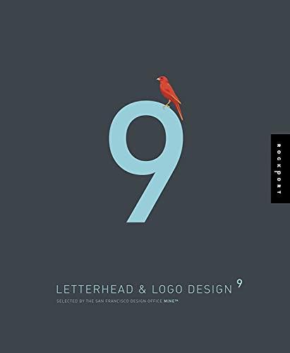 Letterhead and Logo Design: v. 9 by Mine