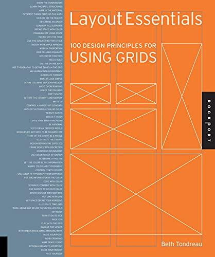 Layout Essentials: 100 Design Principles for Using Grids (Design Essentials) By Beth Tondreau