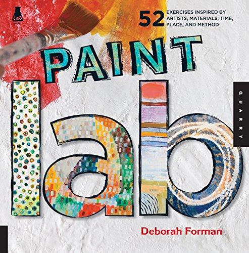 Paint Lab By Deborah Forman