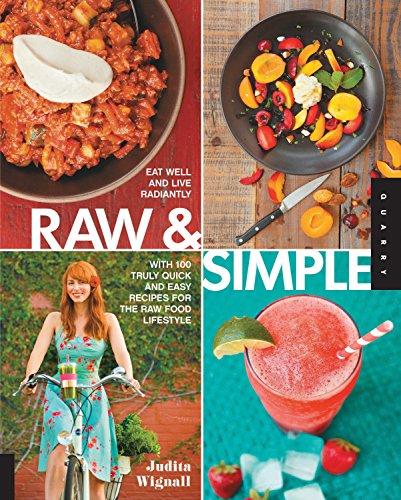 Raw and Simple By Judita Wignall