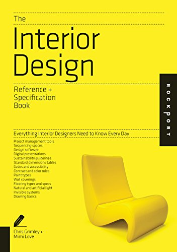 The Interior Design Reference & Specification Book: Everything Interior Designers Need to Know Every Day (Indispensable Guide) By Linda O'Shea