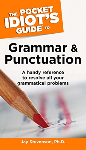 The Pocket Idiot's Guide to Grammar and Punctuation By Jay Stevenson