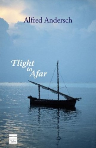Flight to Afar By Alfred Andersch