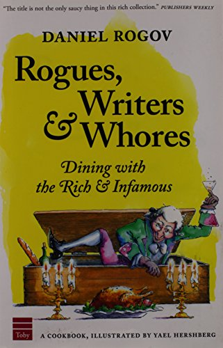 Rogues, Writers and Whores by Daniel Rogov