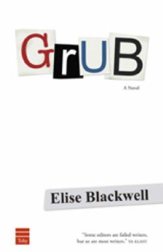 Grub By Elise Blackwell