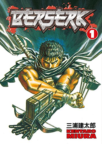Berserk Vol. 1: The Black Swordsman By Kentaro Miura