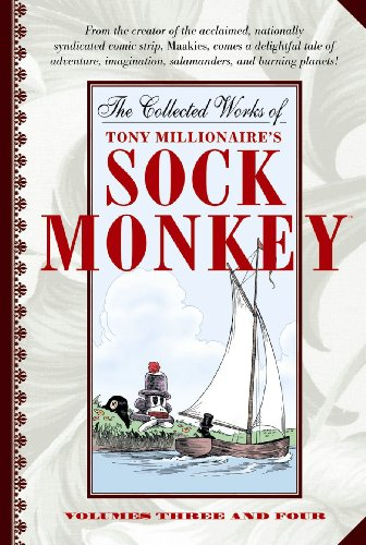 The Collected Works Of Tony Millionaire's Sock Monkey By Tony Millionaire