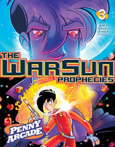 Penny Arcade Volume 3: The Warsun Prophecies By Jerry Holkins