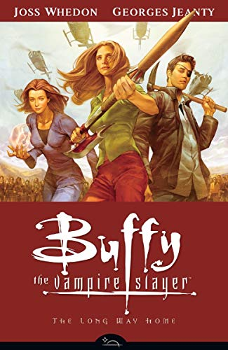 Buffy the Vampire Slayer Volume 1: Long Way Home By Joss Whedon