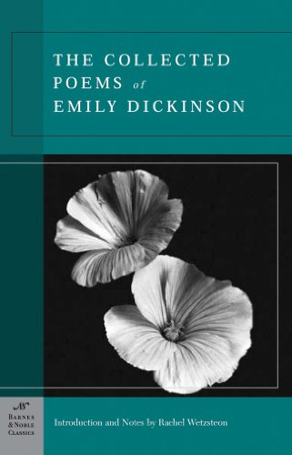 The Collected Poems of Emily Dickinson (Barnes & Noble Classics Series) By Emily Dickinson