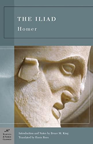 The Iliad (Barnes & Noble Classics Series) By Homer