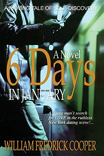 Six Days in January By William Fredrick Cooper