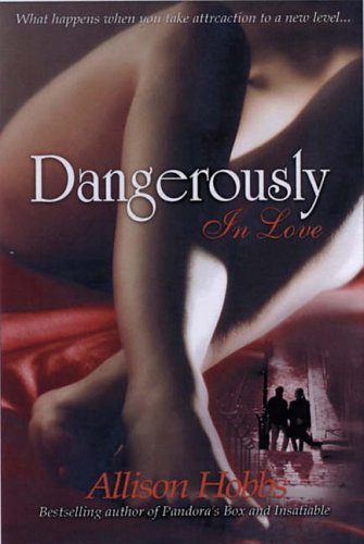 Dangerously In Love By Alison Hobbs