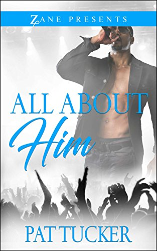 All About Him By Pat Tucker