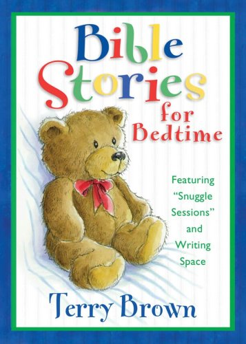 Bible Stories for Bedtime By Terry Brown