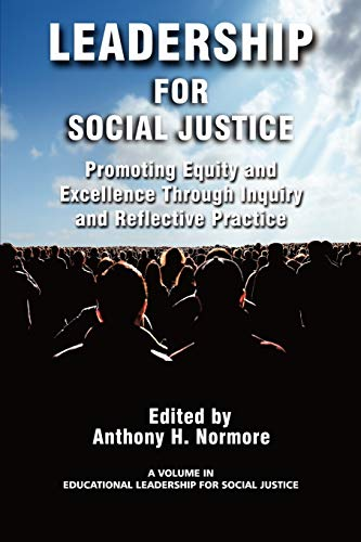 Leadership for Social Justice By Anthony H. Normore