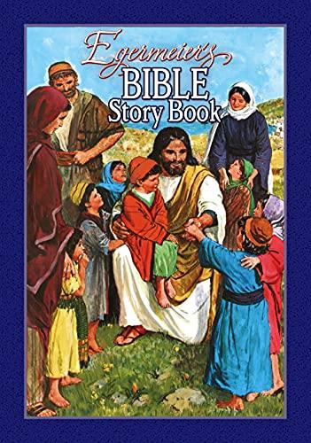 Egermeier's Bible Story Book von Elsie Egermeier