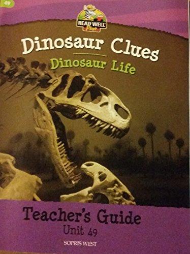Read Well Plus Unit 49 -- Dinosaur Life (Teacher's Guide) By M. Sprick and S.V. Jones