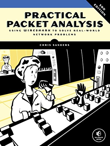 Practical Packet Analysis, 3e By Chris Sanders