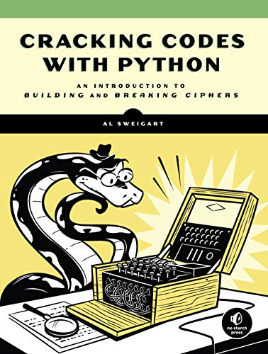 Cracking Codes With Python By Albert Sweigart