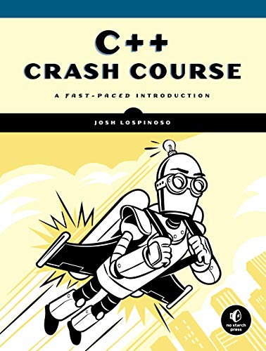 C++ Crash Course By Joshua Alfred Lospinoso