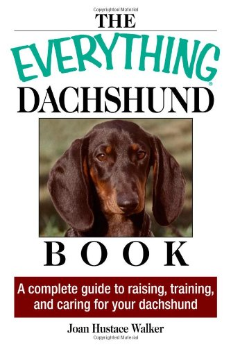 The Everything Daschund Book By Joan Hustace Walker