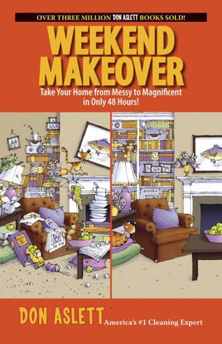 Weekend Makeover By Don Aslett