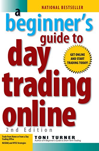 A Beginner's Guide To Day Trading Online By Toni Turner