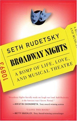 Broadway Nights By Seth Rudetsky