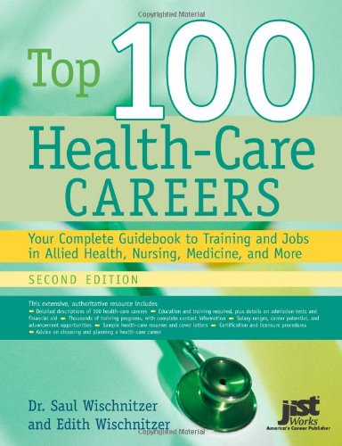 Top 100 Health-Care Careers By University Saul Wischnitzer