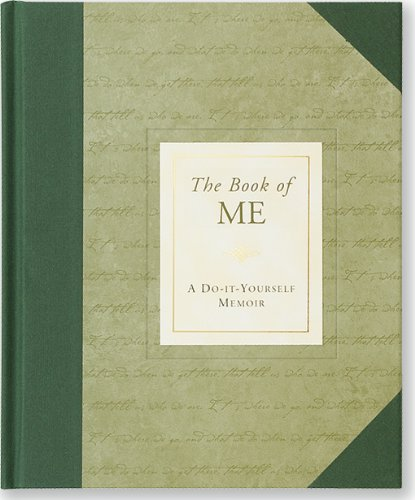 Book of Me: Do-It-Yourself Memoir (Notebook, Diary) By Nannette Stone