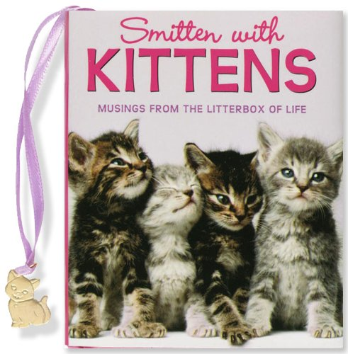 Little Charmer Smitten with Kittens By Inc Peter Pauper Press