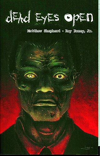 Dead Eyes Open By Matthew Shepherd