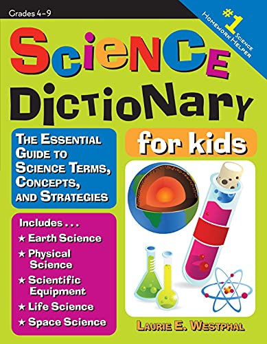 Science Dictionary for Kids By Laurie E. Westphal
