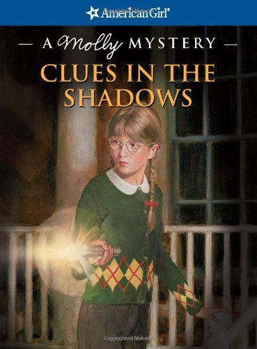 Clues in the Shadows By Kathleen Ernst